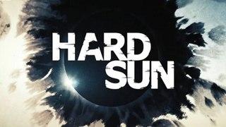 <i>Hard Sun</i>