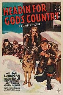<i>Headin for Gods Country</i> 1943 film by William Morgan