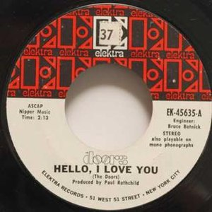 Hello, I Love You - Image: Hello I Love You 45