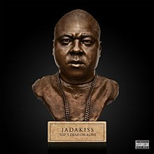Jadakiss Top 5 Dead or Alive.jpg