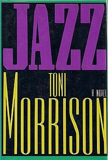 <i>Jazz</i> (novel) Novel by Toni Morrison