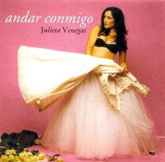 Andar Conmigo - Image: Julieta Venegas Andar Conmigo
