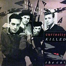 Curiosity Killed The Cat Keep Your Distance Track Listing