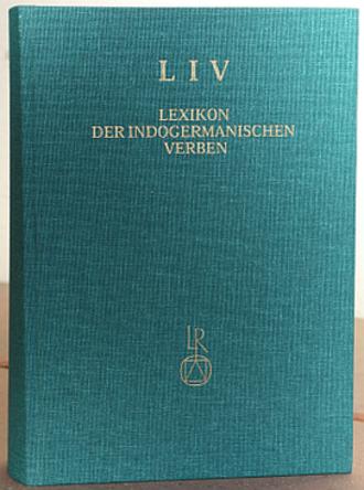 Lexikon der indogermanischen Verben - LIV, 2nd edition