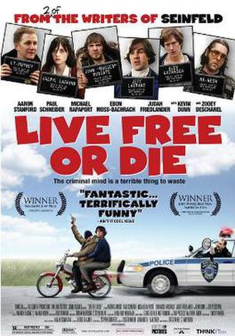 Live Free or Die (2006 film) - Live Free or Die one sheet