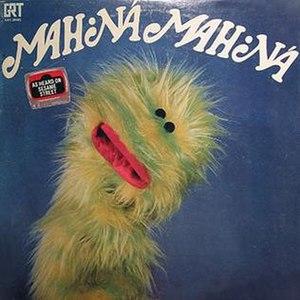 Mah Nà Mah Nà - Mah Nà Mah Nà (Cat No.: GRT 20003)