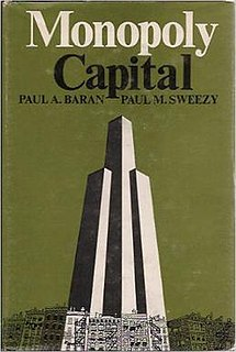<i>Monopoly Capital</i> book by Paul A. Baran and Paul Sweezy