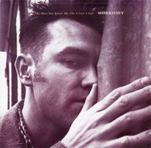 The More You Ignore Me, the Closer I Get - Image: Morrissey Ignore Me