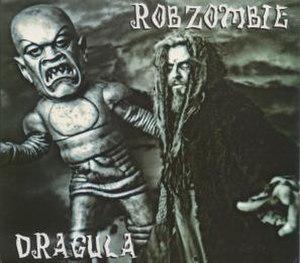 Dragula (song) - Image: Rob Zombie Dragula