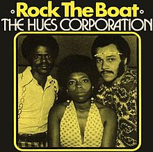 Rock The Boat The Hues Corporation Song Wikipedia