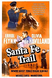 <i>Santa Fe Trail</i> (film) 1940 film by Michael Curtiz