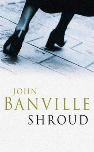 Shroud (novel) - First edition (publ. Picador)