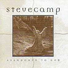 Steve Camp - Abandoned to God.jpg