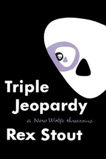 <i>Triple Jeopardy</i> book by Rex Stout