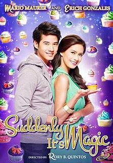 <i>Suddenly Its Magic</i> 2012 Filipino-Thai romantic film by Rory Quintos