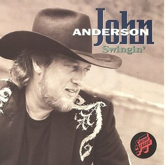 Swingin' (John Anderson song) - Image: Swingin' John Anderson