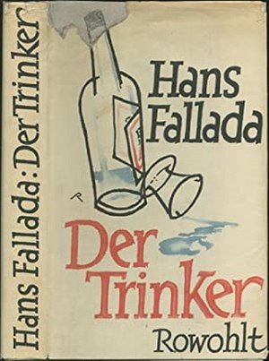 The Drinker (novel) - First UK edition (publ. Putnam, 1952)