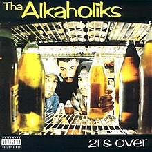 The Alkaholiks Album 21 & Over.jpg