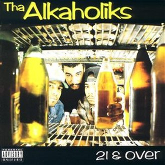 21 & Over (album) - Image: The Alkaholiks Album 21 & Over