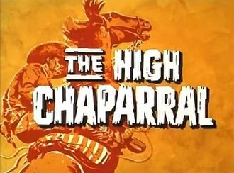 The High Chaparral - Image: The High Chaparral titlecard
