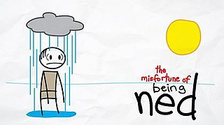<i>The Misfortune of Being Ned</i> US television program