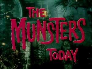 The Munsters Today - Main title card