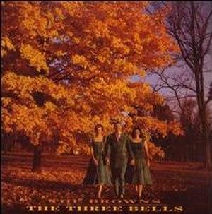 The Three Bells (album) - Image: The Three Bells Browns