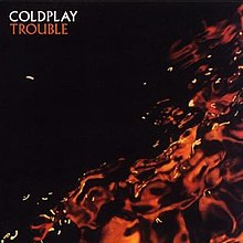trouble coldplay song wikipedia
