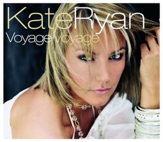 Voyage, voyage - Image: Voyage voyage (Kate Ryan version)