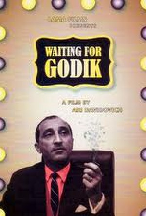 Waiting for Godik - Theatrical release poster