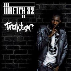 Traktor (song) - Image: Wretch 32 Traktor