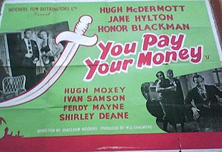 <i>You Pay Your Money</i> 1957 film by Maclean Rogers