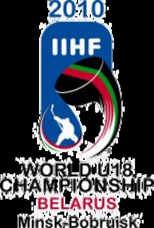 2010 IIHF World U18 Championships - Image: 2010 IIHF World U18 Championships