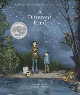 <i>A Different Pond</i> 2017 picture book by Bao Phi and illustrated by Thi Bui