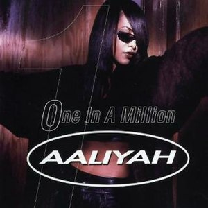One in a Million (Aaliyah song) - Image: Aaliyah One in a Million single