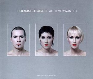 All I Ever Wanted (The Human League song) - Image: All i ever wanted