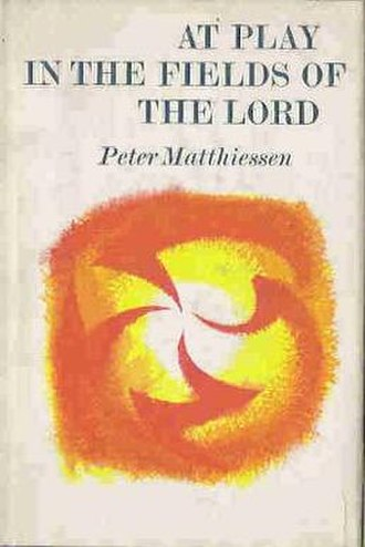 At Play in the Fields of the Lord (novel) - First edition