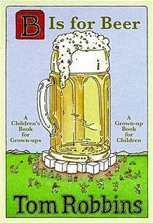<i>B Is for Beer</i> novel by Tom Robbins