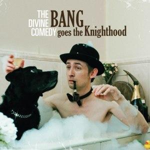 Bang Goes the Knighthood - Image: Bang Knightood