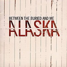 Between the Buried and Me-Alaska.jpg