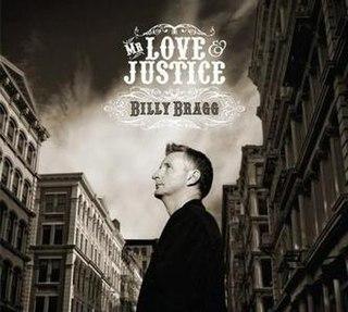 <i>Mr Love & Justice</i> 2008 studio album by Billy Bragg
