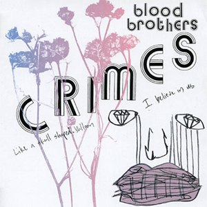 Crimes (album) - Image: Blood brothers crimes