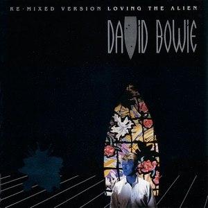 Loving the Alien - Image: Bowie Loving The Alien
