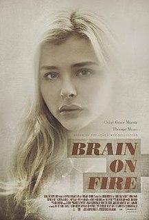<i>Brain on Fire</i> (film) 2016 film by Gerard Barrett