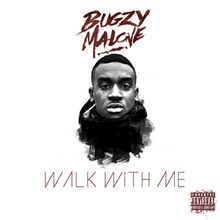 5a682594e72eb Walk with Me (Bugzy Malone EP) - Wikipedia