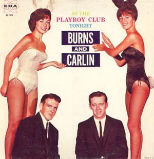 Burns and Carlin at the Playboy Club Tonight