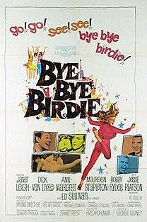<i>Bye Bye Birdie</i> (film) 1963 film directed by George Sidney