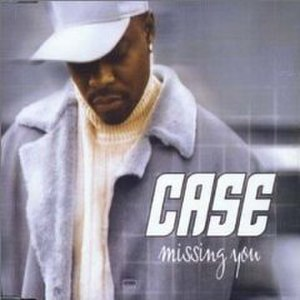 Missing You (Case song) - Image: Casemissingyou