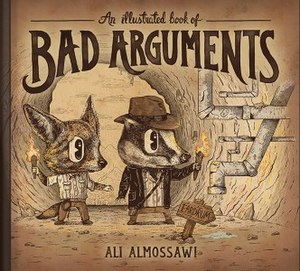 Ali Almossawi - The cover of An Illustrated Book of Bad Arguments