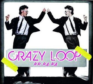 Mm-ma-ma 2008 single by Crazy Loop also known as Dan Bălan